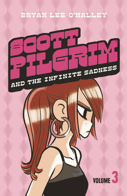 Scott Pilgrim and the Infinite Sadness: Volume 3 by Bryan Lee O'Malley