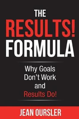 The Results! Formula by Jean Oursler