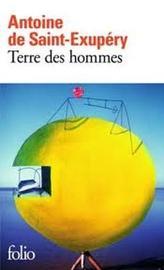 Terre des hommes by Antoine De Saint Exupery
