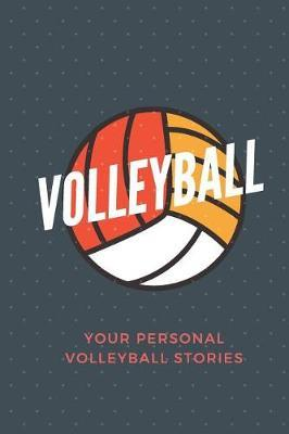 Volleyball by Sweet Victories Publishing