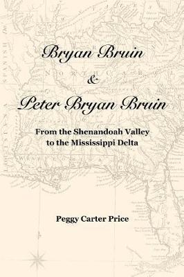 Bryan Bruin & Peter Bryan Bruin by Peggy Carter Price