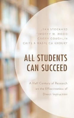 All Students Can Succeed by Jean Stockard