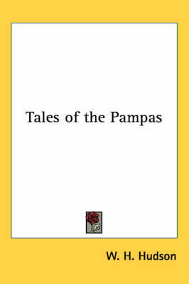 Tales of the Pampas by W.H. Hudson image