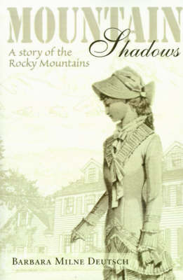 Mountain Shadows: A Story of the Rocky Mountains by Barbara Milne Deutsch image