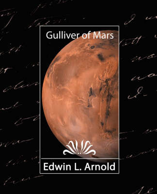 Gulliver of Mars by L Arnold Edwin L Arnold image