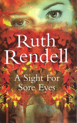 A Sight for Sore Eyes by Ruth Rendell image