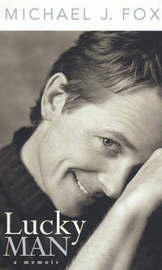 Lucky Man by Michael J Fox