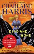 Dead and Gone: Sookie Stackhouse #9 by Charlaine Harris
