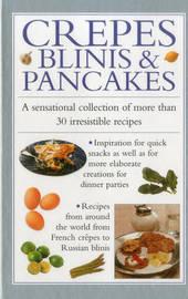 Crepes, Blinis & Pancakes by Valerie Ferguson