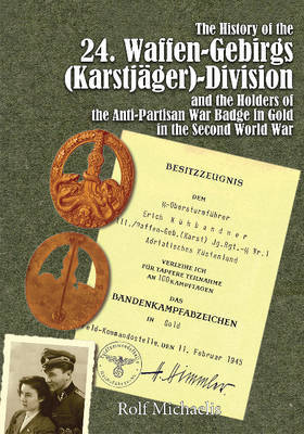 History of the 24. Waffen-Gebirgs Division by Rolf Michaelis