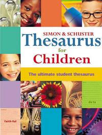 Simon & Schuster Thesaurus for Children by Simon & Schuster