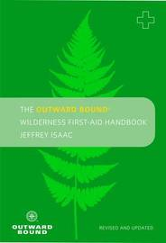 The Outward Bound Wilderness First-aid Handbook by Jeffery Isaac image