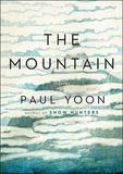 The Mountain by Paul Yoon
