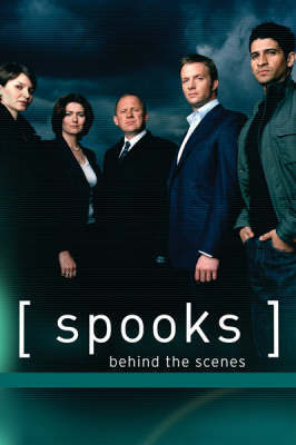 Spooks: Behind The Scenes