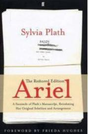Ariel: The Restored Edition by Sylvia Plath