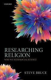 Researching Religion by Steve Bruce