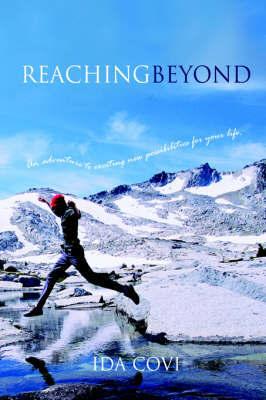 ReachingBeyond by Ida M Covi