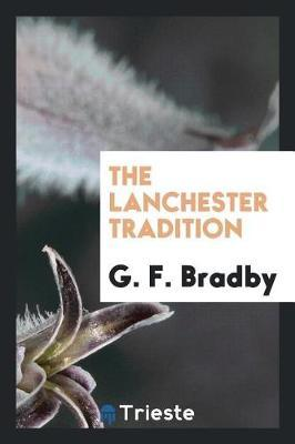 The Lanchester Tradition by G. F. Bradby image