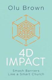 4D Impact by Olu Brown