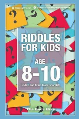 Riddles for Kids Age 8-10 by Melissa Smith