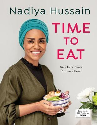 Time to Eat by Nadiya Hussain