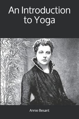 An Introduction to Yoga by Annie Besant image