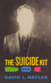 The Suicide Kit by David L. Hayles image