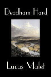 Deadham Hard by Lucas Malet image