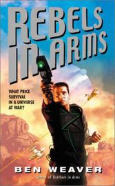 Rebels in Arms by Ben Weaver image
