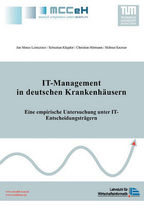 It-Management in Deutschen Krankenhausern by Jan Marco Leimeister image