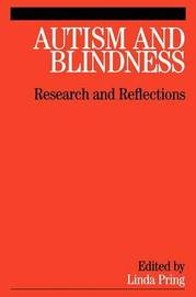Autism and Blindness by Linda Pring