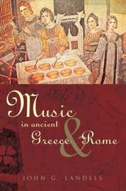 Music in Ancient Greece and Rome by John G. Landels image