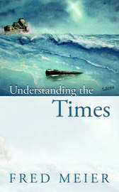 Understanding the Times by Fred, Meier image