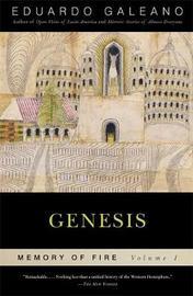 Genesis: Memory of Fire, Volume 1 by Eduardo Galeano image