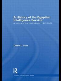 The Egyptian Intelligence Service by Owen L. Sirrs image