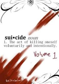 an introduction to the issue of listing suicide the intentional act of killing oneself as a crime in Since murder is the unlawful act of taking an innocent murder is the intentional killing of another person what separates euthanasia from suicide.