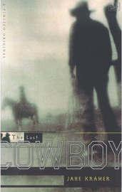 The Last Cowboy by Jane Kramer image