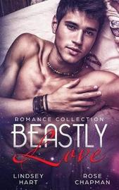 Beastly Love by Rose Chapman