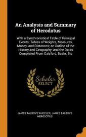 An Analysis and Summary of Herodotus by James Talboys Wheeler