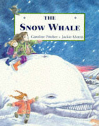The Snow Whale by Caroline Pitcher image