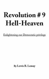 Revolution # 9 Hell-Heaven by Lewis, B. Lemay image