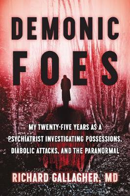 Demonic Foes by Richard Gallagher