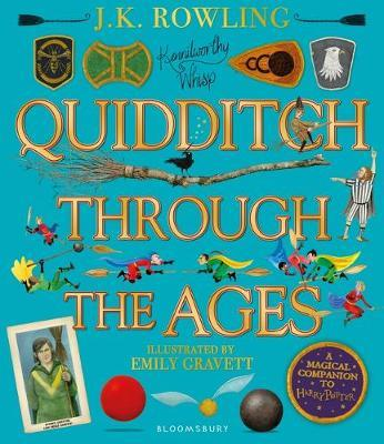 Quidditch Through the Ages - Illustrated Edition by J.K. Rowling