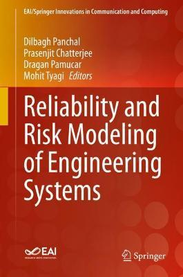Reliability and Risk Modeling of Engineering Systems