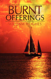Burnt Offerings by William Hughes, Of image