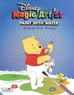 Hundred-Acre Friends: Paint with Water