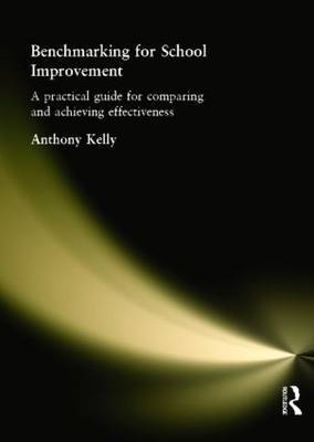 Benchmarking for School Improvement by Anthony Kelly image