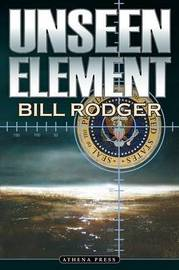Unseen Element by Bill Rodger image