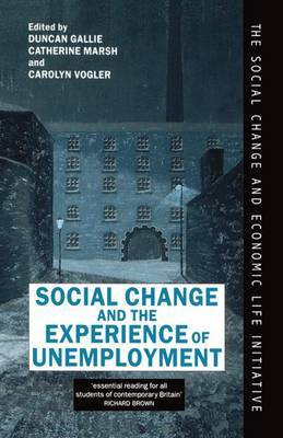 Social Change and the Experience of Unemployment image