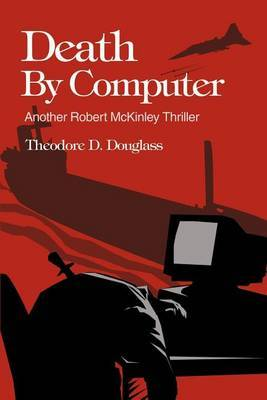 Death by Computer by Theodore D Douglass image